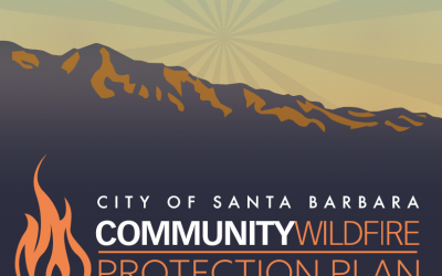 City of Santa Barbara – Community Wildfire Protection Plan